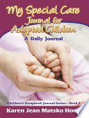 My Special Care Journal for Adopted Children