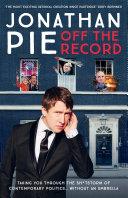 Jonathan Pie: Off The Record Pdf/ePub eBook