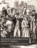 Tom Brown s school days  by an old boy  T  Hughes   Wanderings in South America  by C  Waterton  Old Christmas  from the Sketch book of W  Irving  Bracebridge hall  by W  Irving