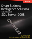 Smart Business Intelligence Solutions with Microsoft SQL Server 2008 Book