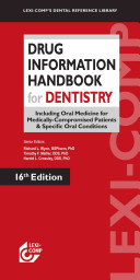 Lexi-Comp's Drug Information Handbook for Dentistry