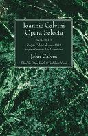 Pdf Joannis Calvini Opera Selecta, vol. I Telecharger