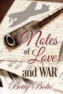 Notes of Love and War
