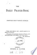 The daily prayer book  compiled from various sources Book