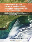 Linking Optical and Chemical Properties of Dissolved Organic Matter in Natural Waters