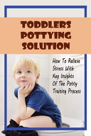 Toddlers Pottying Solution