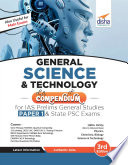 General Science   Technology Compendium for IAS Prelims General Studies Paper 1   State PSC Exams 3rd Edition