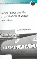 Social Power And The Urbanization Of Water