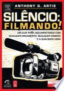Silencio: Filmando!