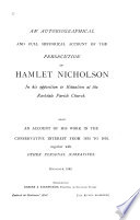 An Autobiographical and Full Historical Account of the Persecution of Hamlet Nicholson in His Opposition to Ritualism at the Rochdale Parish Church