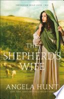 The Shepherd s Wife  Jerusalem Road Book  2