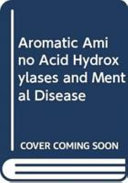 Aromatic Amino Acid Hydroxylases and Mental Disease Book