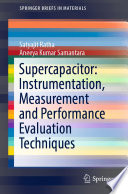 Supercapacitor  Instrumentation  Measurement and Performance Evaluation Techniques