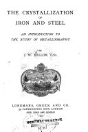 The Crystallization of Iron and Steel
