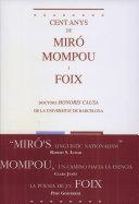 Cent anys de Miró, Mompou i Foix