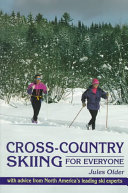Cross Country Skiing for Everyone