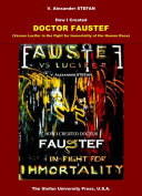 How I Created Doctor Faustef (Versus Lucifer in the Fight for Immortality of the Human Race) Pdf/ePub eBook