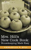Mrs  Hill s New Cook Book