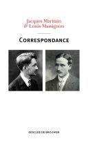 Pdf Correspondance Jacques Maritain - Louis Massignon Telecharger