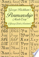 George Bickham s Penmanship Made Easy  Or  The Young Clerk s Assistant