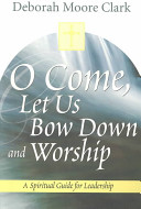 O Come, Let Us Bow Down and Worship