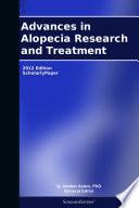 Advances in Alopecia Research and Treatment: 2012 Edition