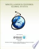 Miscellaneous Cestodes  Global Status