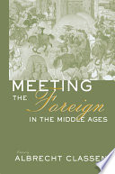 Meeting The Foreign In The Middle Ages PDF