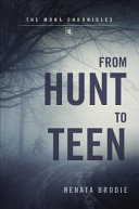 From Hunt to Teen