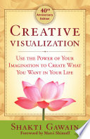 Creative Visualization - 40th Anniversary Edition