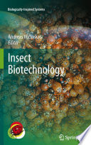 """""""Insect Biotechnology"""" by Andreas Vilcinskas"""