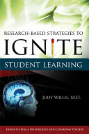 Research Based Strategies to Ignite Student Learning  Insights from a Neurologist and Classroom Teacher