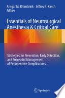 Essentials of Neurosurgical Anesthesia   Critical Care Book