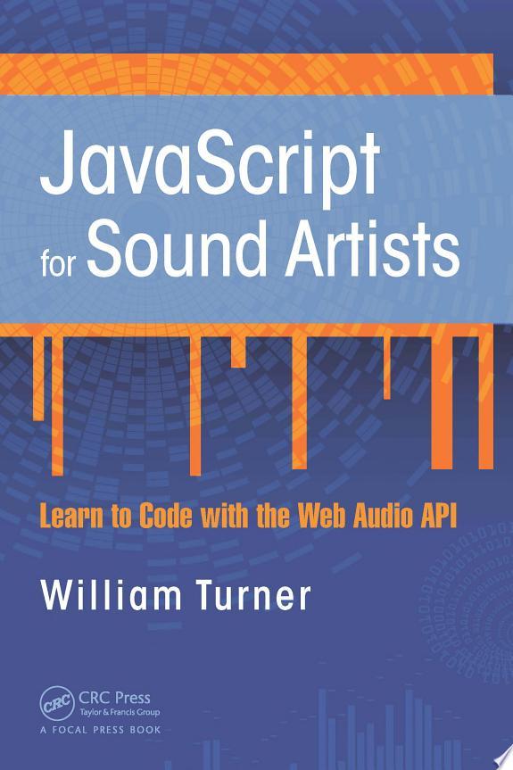 JavaScript for Sound Artists
