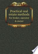 Practical Real Estate Methods