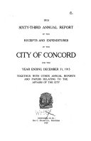 Annual Report Of The Receipts And Expenditures Of The City Of Concord Together With Other Annual Reports And Papers Relating To The Affairs Of The City