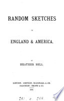 Random sketches in England   America  by Heather Bell