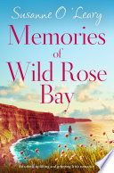 Memories of Wild Rose Bay