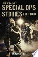 The Greatest Special Ops Stories Ever Told Book PDF