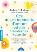 Ces micro-moments d'amour qui vont transformer votre vie Pdf/ePub eBook