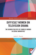 Difficult Women on Television Drama Book PDF