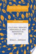 Cultural Memory Memorials And Reparative Writing