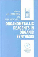 Organometallic Reagents in Organic Synthesis Book