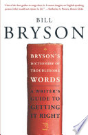 Bryson s Dictionary of Troublesome Words Book PDF