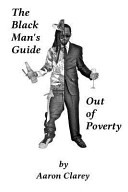 The Black Man's Guide Out of Poverty