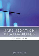 Safe Sedation for All Practitioners