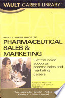 Vault Career Guide to Pharmaceutical Sales & Marketing