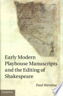 Early Modern Playhouse Manuscripts and the Editing of Shakespeare