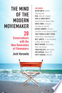 The Mind of the Modern Moviemaker