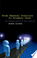 From General Practice To Primary Care